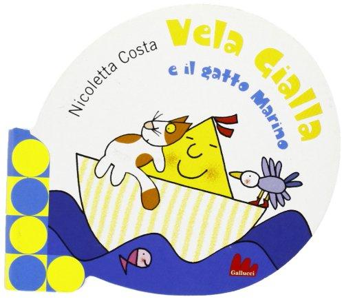 Vela gialla e il gatto Marino