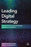 Leading Digital Strategy: Driving Business Growth Through Effective E-commerce