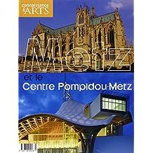 Connaissance des Arts, Hors-série N° 455 : Metz et le Centre Pompidou-Metz
