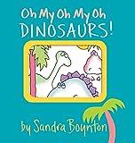 Dinosaurs! (Boynton on Board)