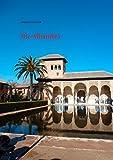Die Alhambra: Geschichte Kunst Architektur