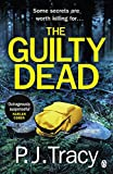 The Guilty Dead (Twin Cities Thriller) by P. J. Tracy