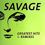 Songtexte von Savage - Greatest Hits & Remixes