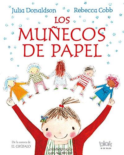 Los muñecos de papel (B de Blok) por Rebecca Cobb