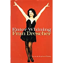 Enter Whining by Fran Drescher (1996-02-01)