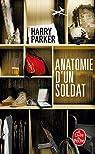 Anatomie d'un soldat par Parker