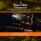 Songtexte von Garrison Keillor - A Prairie Home Companion: 30th Broadcast Season Celebration