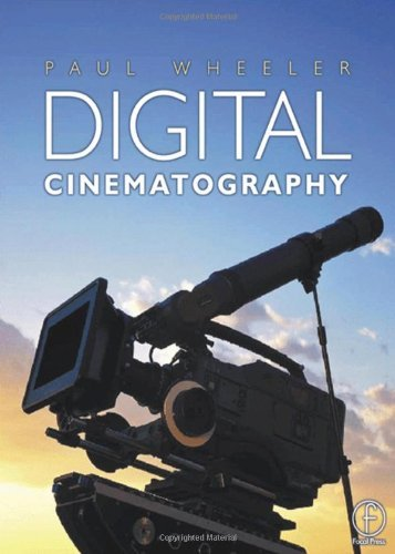 Digital Cinematography by Paul Wheeler (2001-04-17)