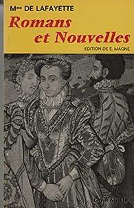Romans et nouvelles par Madame de La Fayette