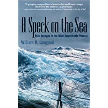 A SPECK ON THE SEA: Epic Voyages in the Most Improbable Vessels (International Marine-RMP)