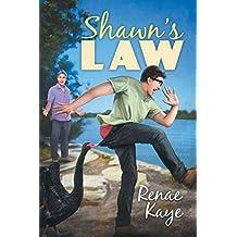 Shawn's Law by Renae Kaye (2015-03-06)