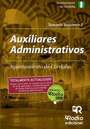 Auxiliares Administrativos Ayuntamiento Córdoba. Temario Volumen 2 (Oposiciones)