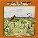 Aubes d'Afrique - Dawns in Africa