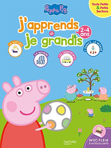 Peppa Pig J'apprends et je grandis TPS-PS (2-4 ans) par Collectif