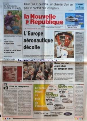NOUVELLE REPUBLIQUE (LA) [No 16715] du 15/10/1999 - ELUS ET LAMPISTES PAR ARBONA - MAIRES POURSUIVIS - JOSPIN REFUSE UNE DEROGATION PENALE - L'EUROPE AERONAUTIQUE DECOLLE - L'ENTREPRISE DANUBE REMONTE LE COURANT - UN MUSEE DE 2860 M2 ABRITERA LES VOITURES MATRA par Collectif