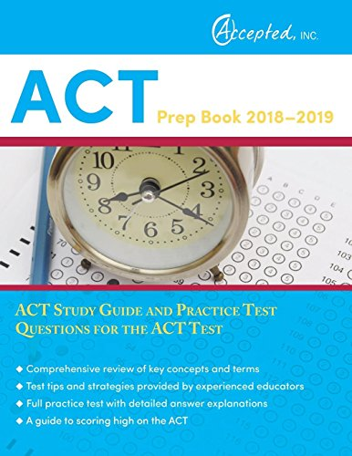 ACT Prep Book 2018-2019: ACT Study Guide and Practice Test Questions for the ACT Test por ACT Exam Prep Team