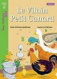 Telecharger Livres Le Vilain petit canard Niveau 2 Tous lecteurs Romans Livre eleve Ed 2016 (PDF,EPUB,MOBI) gratuits en Francaise