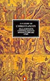 A History of Christianity (Penguin history)