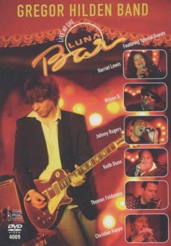 Gregor Hilden Band - Live At The Lunar Bar