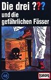 048/und die gefährlichen Fässe [Musikkassette]