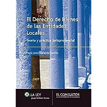 Derecho de bienes de las entidades locales: Teoría y práctica jurisprudencial