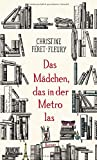 Das Mädchen, das in der... von Christine Féret-Fleury