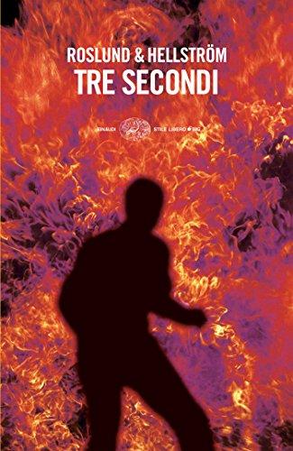 Tre secondi (Einaudi. Stile libero big) (Italian Edition)