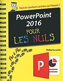 PowerPoint 2016 Pas à Pas Pour les Nuls...