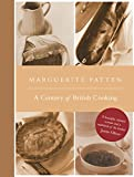 Marguerite Patten's Century of British Cooking