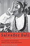 Salvador Dalí: Facetten eines Jahrhundertkünstlers -