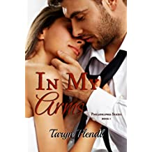 In My Arms (Philadelphia Series Book 1)