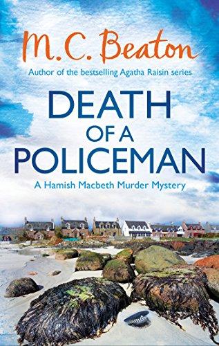 Death of a Policeman (Hamish Macbeth 29)
