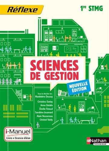 Sciences de gestion - 1re STMG par Madeleine Doussy