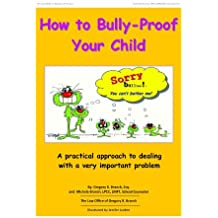 How to Bully-Proof your Child (English Edition)