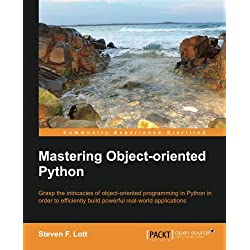 Mastering Object-oriented Python (English Edition)