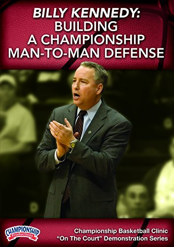 Billy Kennedy: Building a Championship Man-to-Man Defense (DVD) by Billy Kennedy