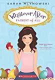 Best Disney Book Of Spells - Whatever After #1: Fairest of All Review