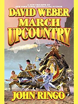 March Upcountry (Empire of Man Book 1) (English Edition) par [Weber, David, Ringo, John]