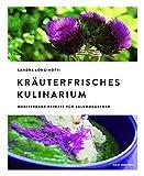 Kräuterfrisches Kulinarium: Mediterrane Rezepte für Balkongärtner