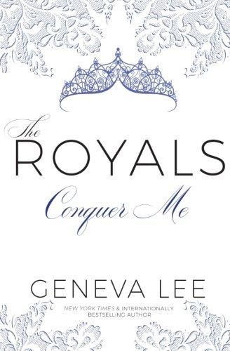 Conquer Me (Royals Saga)