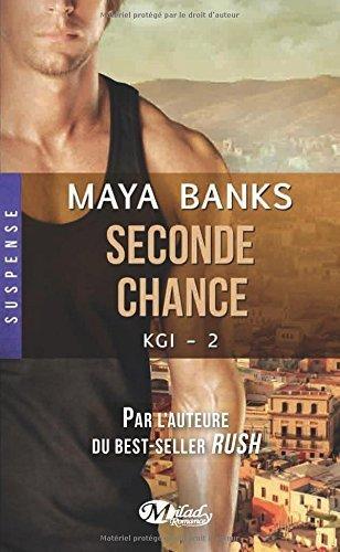 kgi-tome-2-seconde-chance-de-maya-banks-10-juillet-2014-relie