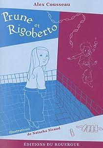 """Afficher """"Prune et Rigoberto"""""""