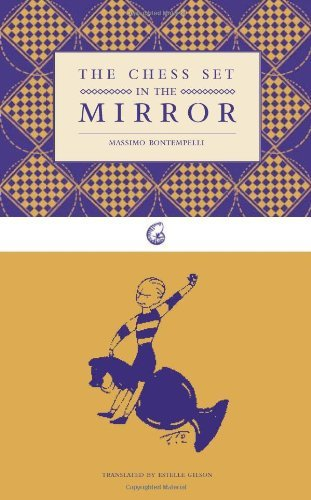 The Chess Set in the Mirror (The Nautilus Series) by Massimo Bontempelli (2007-03-01)