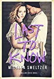 Acquista Last To Know (Willow Creek Book 1) (English Edition) [Edizione Kindle]