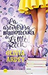 La asombrosa bibliotecaria de Little Rock par Olivia