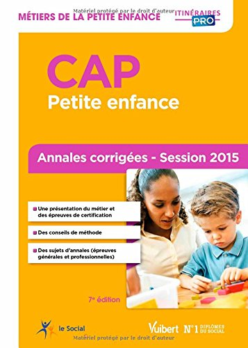 CAP Petite enfance - Annales corriges - Session 2015