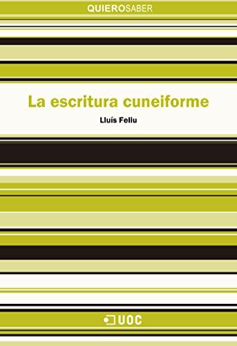 La escritura cuneiforme (Quiero Saber) por Lluís Feliu Mateu