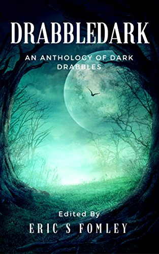 Drabbledark cover: spooky wood, mist, a large moon and a single bat