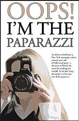 OOPS! I'M THE PAPARAZZI (Romance, Humour & Mischief) (Romance, Humour, Mischief Book 1) (English Edition)