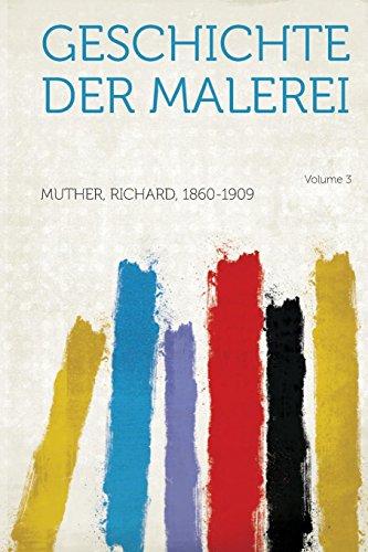 Geschichte Der Malerei Volume 3
